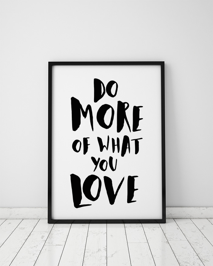 Image result for do more of what you love